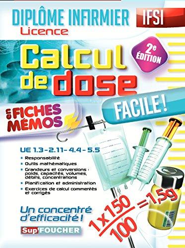 Calcul de dose facile - Diplôme d'état infirmier - IFSI - 2e édition par Céline Huriez