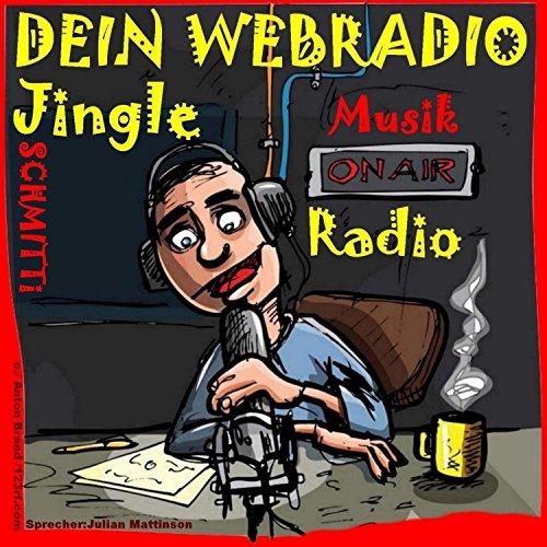 Dein Webradio Radio Musik Jingle (Musik Radio On Air)
