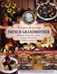 Recipes from My French Grandmother: A...