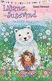 Liliane Susewind – Ein Eisbär kriegt keine kalten Füße (Liliane Susewind ab 8, Band 11)