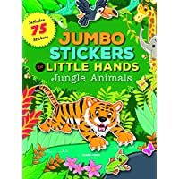 Jumbo Stickers for Little Hands: Jungle Animals: Includes 75 Stickers
