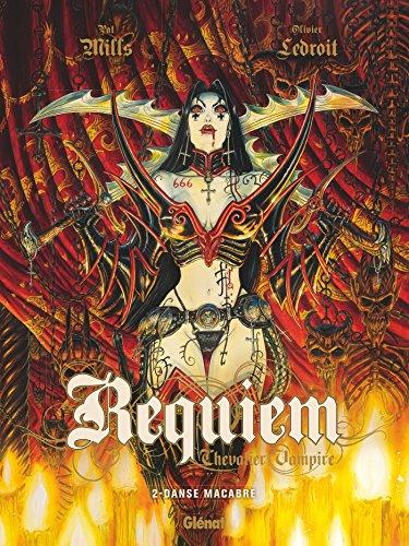 Requiem - Tome 02 : Danse macabre par Pat Mills