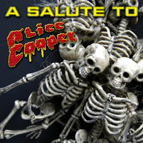 A Salute To Alice Cooper
