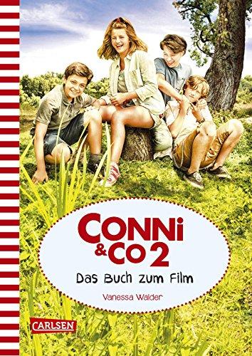 Preisvergleich Produktbild Conni & Co 2 - Das Buch zum Film (mit Filmfotos): mit den besten Filmfotos