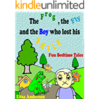 The Frog, the Fly and the Boy who lost his Smile: A Bedtime Picture Rhyme Story Book for little kids ages 3-5 and above: A Short Read Aloud Story for boys and girls