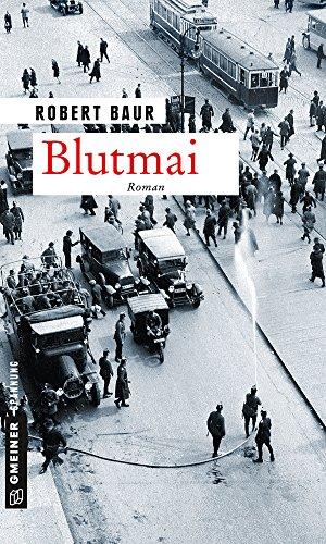 Baur, Robert: Blutmai