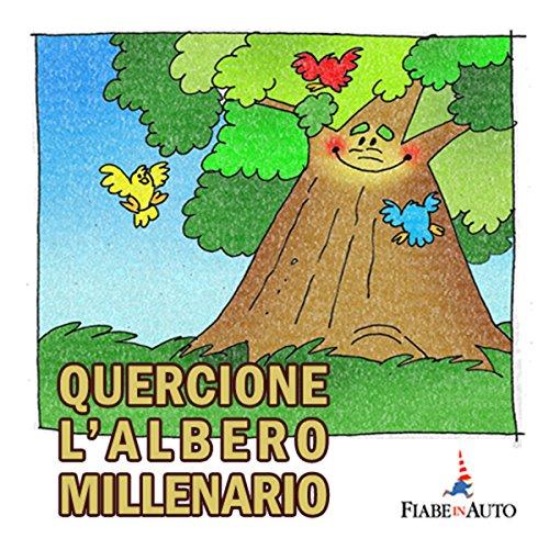 Quercione l'albero millenario  Audiolibri