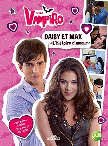 Chica Vampiro - Daisy & Max - L'histoire d'amour par RCN TELEVISIÓN