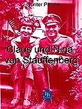Claus und Nina von Stauffenberg