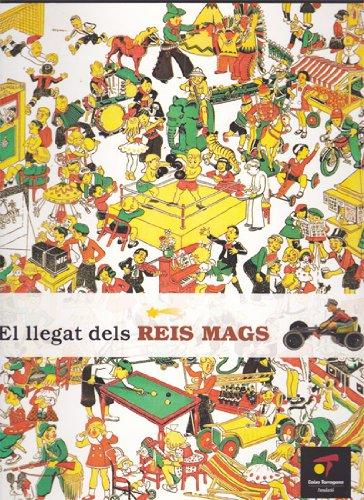 EL LLEGAT DELS REIS MAGS. Fundació Caixa Tarragona, 2007 (catálogo exposición juguetes)