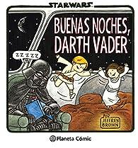 Star Wars Buenas noches, Darth Vader par Jeffrey Brown