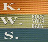 K.W.S. - Rock Your Baby - Rough Trade - RTD 127.1444.3 by K.W.S. (1992-08-02)