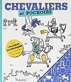 Chevaliers et pochoirs : Avec 1 planche de pochoirs pour compléter les images