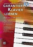 Garantiert Klavier lernen: Die einfac...
