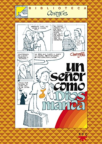 Un Señor Como Dios Manda (Biblioteca Cortés) por José Luis Cortés