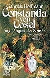Image de Constantia von Cosel (Biographien. Bastei Lübbe Taschenbücher)