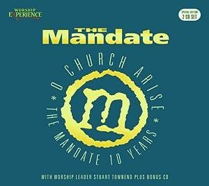 The Mandate: O Church Arise