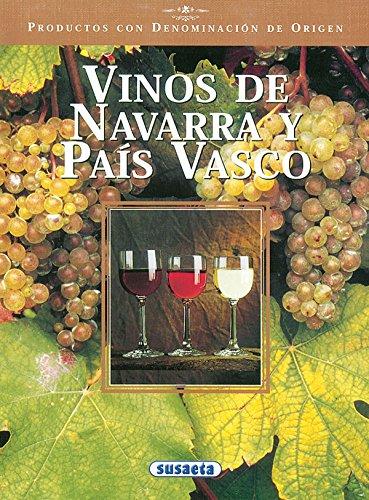 Vinos de Navarra y País Vasco (Productos con Denominación de Origen) por Equipo Susaeta