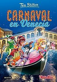 Carnaval en Venecia par Tea Stilton