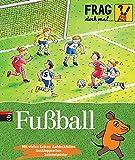 Frag doch mal ... die Maus! - Fußball