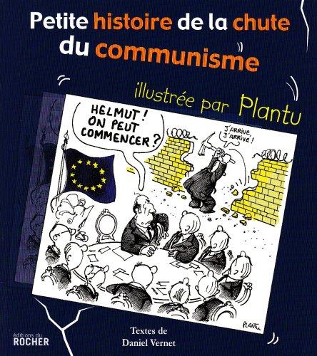 Petite histoire de la chute du communisme