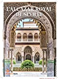 L'Alcazar Royal de Sville