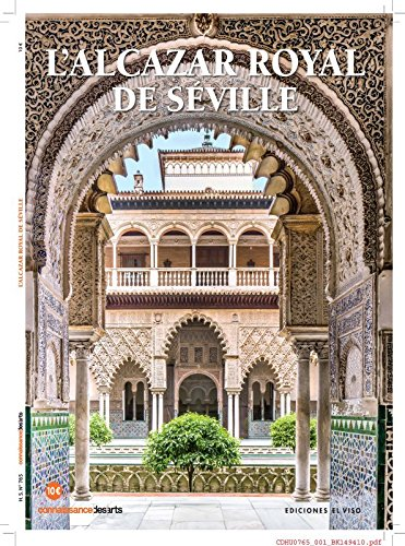 L'Alcazar Royal de Sville par Connaissance des Art