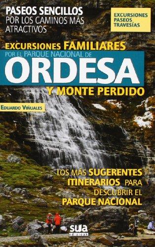 Excursiones familiares por el Parque Nacional de Ordesa y Monte Perdido (A tiro de piedra) por Eduardo Viñuales Cobos