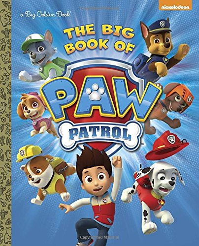 The Big Book of Paw Patrol (Paw Patrol) (Big Golden Books)