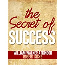 The Secret of Success (Annotated) (English Edition)