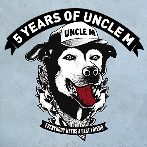 Uncle M Sampler 2017 / / 5 Years of Uncle M [Explicit]