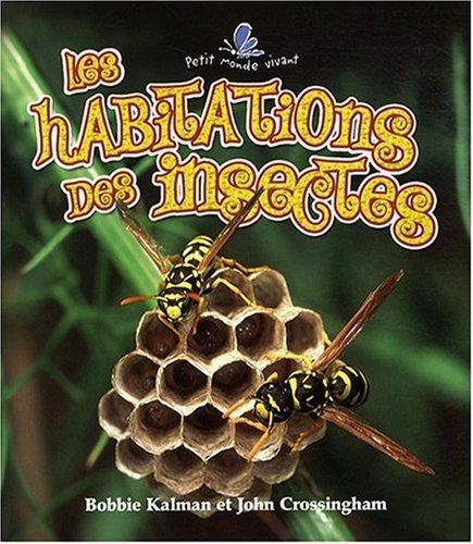 Les habitations des insectes