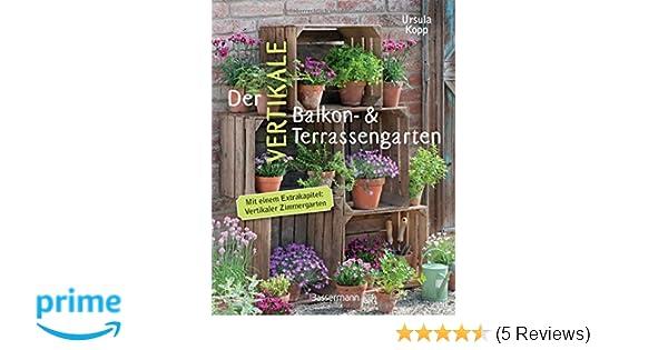 Wandgarten Selber Machen der vertikale balkon terrassengarten mit einem extrakapitel