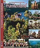 FRANKENLAND - Eine Romantikreise durch das Frankenland - Texte in D/E/F - Hrsg. Horst Ziethen