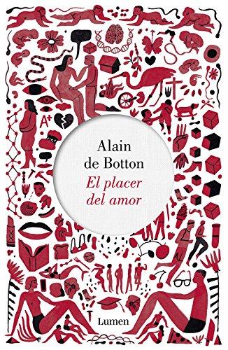 El placer del amor (NARRATIVA) por Alain de Botton