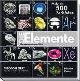Die Elemente: Bausteine unserer Welt - Theodore Gray