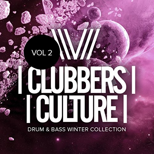 Clubbers Culture: Drum & Bass Winter Collection, Vol.2