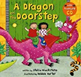 A Dragon on the Doorstep (Book & CD) by Stella Blackstone (2006-09-01)