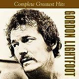Songtexte von Gordon Lightfoot - Complete Greatest Hits