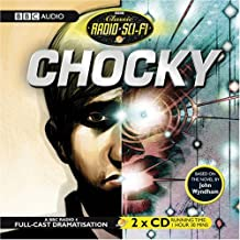 Chocky (Classic Radio Sci-Fi) by Wyndham, John (2008) Audio CD