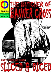 Butcher of Banner Cross: Part 3: Sliced & Diced (Surreal Murder Mystery Series Book 4)