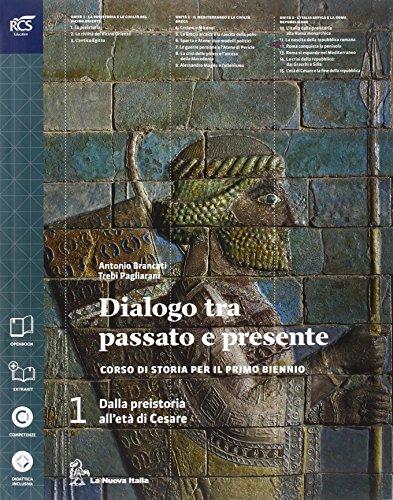 Dialogo fra passato e presente. Volume 1 + ExtraKit + OpenBook (Adozione tipo B). Per le Scuole superiori