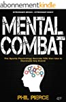 Mental Combat: The Sports Psychology...