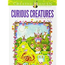 Creative Haven Curious Creatures Coloring Book (Creative Haven Coloring Books)
