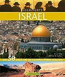Highlights Israel: Die 50 Ziele, die Sie gesehen haben sollten - Michael K. Nathan