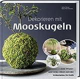 Dekorieren mit Mooskugeln: Coole Pflanz- und Deko-Ideen mit der Kokedama-Technik.