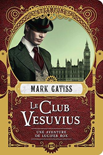 Une aventure de Lucifer Box tome 1 : Le club Vesuvius 61oYb629csL