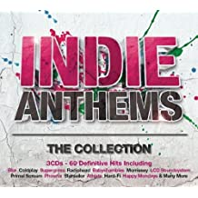 Indie Anthems-the Collection