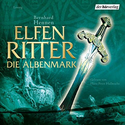 Buchseite und Rezensionen zu 'Die Albenmark (Elfenritter 2)' von Bernhard Hennen