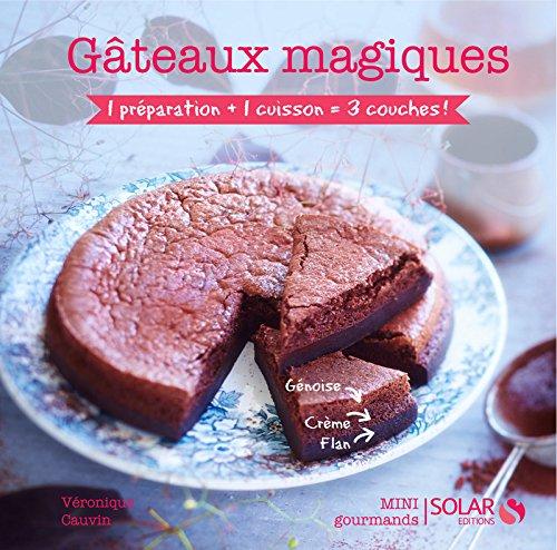 Gâteaux magiques - mini gourmands par Véronique CAUVIN